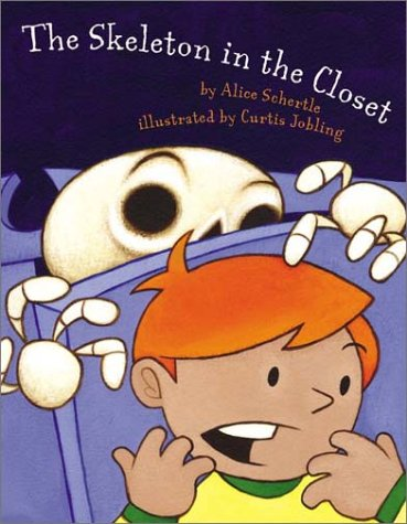 The Skeleton in the Closet by Alice Schertle