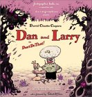 Dan & Larry: In Don't Do That!