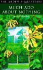 Much Ado About Nothing (Arden Shakespeare Second (Paperback))
