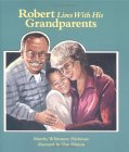 Robert Lives with His Grandparents: A Concept Book