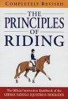 The Principles of Riding: The Official Instruction Handbook of the German National Equestrian Federation