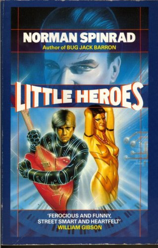 Review Little Heroes by Norman Spinrad PDF
