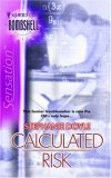 Calculated Risk (Silhouette Bombshell, #36)