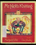 Mr. Nick's Knitting by Margaret Wild