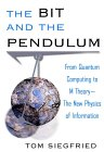 The Bit and the Pendulum: How the New Physics of Information is Revolutionizing Science