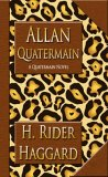 Allan Quatermain by H. Rider Haggard