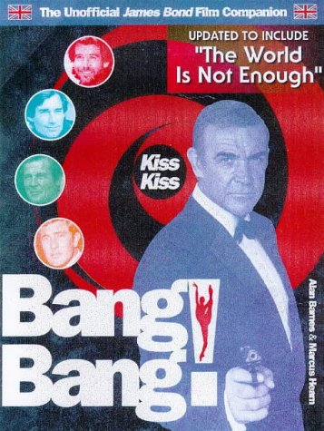 Kiss Kiss Bang! Bang! by Alan Barnes