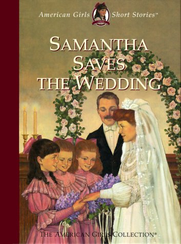 Get Samantha Saves the Wedding (American Girls Short Stories #11) by Valerie Tripp PDF