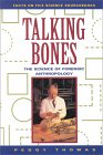 Talking Bones: The Science of Forensic Anthropology