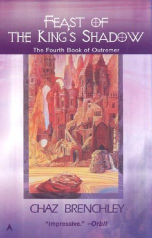 Feast Of The King's Shadow (Outremer, Volume 4)