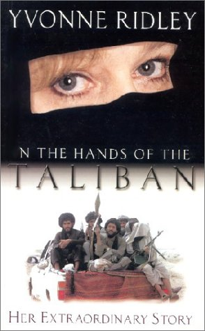 In the Hands of the Taliban by Yvonne Ridley