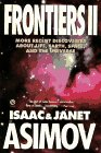 Frontiers 2: More Recent Discoveries About Life, Earth, Space and the Universe