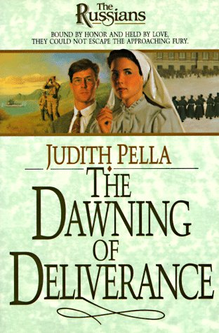 The Dawning of Deliverance by Judith Pella