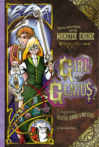 Girl Genius Volume 3 by Phil Foglio