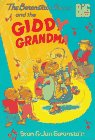 The Berenstain Bears and the Giddy Grandma (Big Chapter Books)