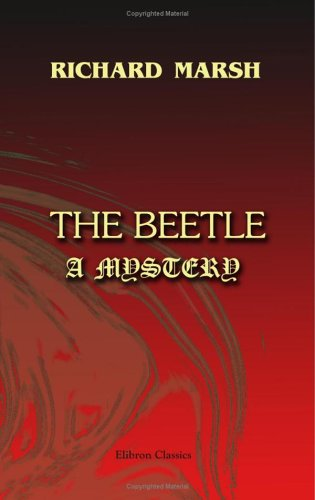 The Beetle. A Mystery