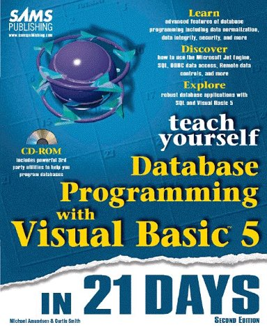 Teach Yourself Database Programming with Visual Basic in 21 Days, with CD-ROM