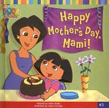 Happy Mother's Day, Mami! (Dora the Explorer)