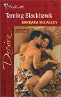 Taming Blackhawk (Secrets!) by Barbara McCauley