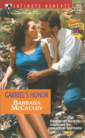 Gabriel's Honor (Secrets!) by Barbara McCauley