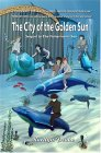The City Of The Golden Sun (The Fisherman's son, #2)