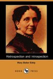 Retrospection and Introspection (Dodo Press)