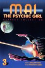 Mai: The Psychic Girl - Perfect Collection, Volume 3 (Mai: The Psychic Girl, #3)
