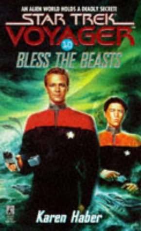 Bless the Beasts by Karen Haber