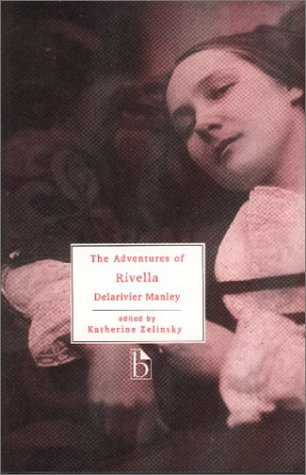 Download online for free The Adventures of Rivella (Broadview Literary Texts) PDF by Delarivier Manley