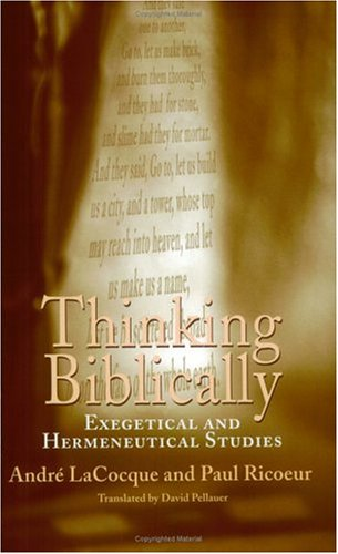 Thinking Biblically by André LaCocque