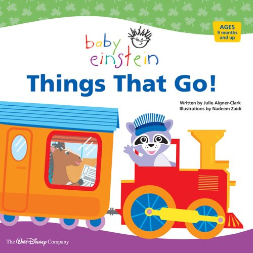 Things That Go! by Julie Aigner-Clark