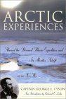 Arctic Experiences: Aboard the Doomed Polaris Expedition and Six Months Adrift on an Ice-Floe