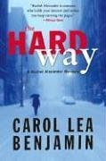 Download The Hard Way (Rachel Alexander & Dash #9) by Carol Lea Benjamin PDF