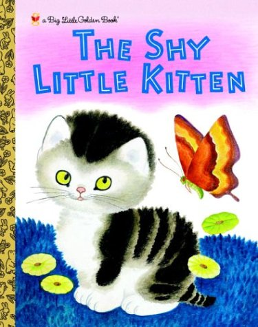 The Shy Little Kitten (Big Little Golden Book)
