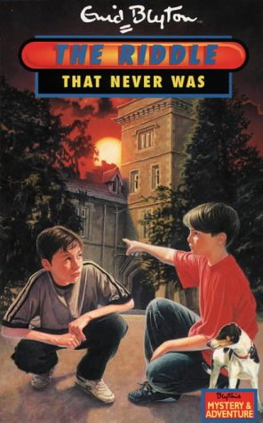 The Riddle That Never Was  by  Enid Blyton