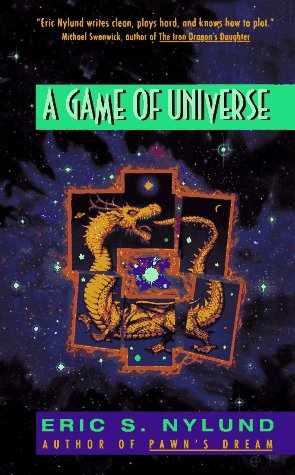 Game of Universe by Eric S. Nylund
