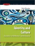 Culture and Identity (Issues in Cultural and Media Studies)