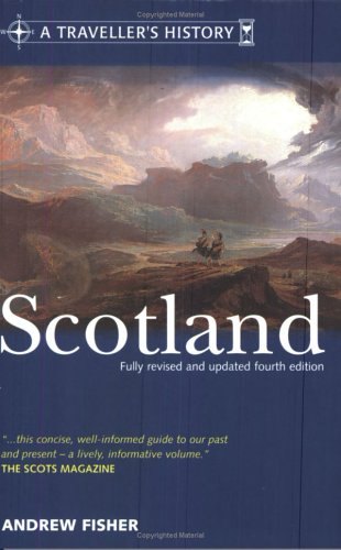 A Traveller's History of Scotland by Andrew Fisher