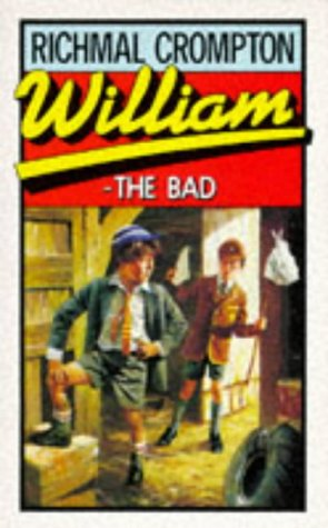 William the Bad by Richmal Crompton