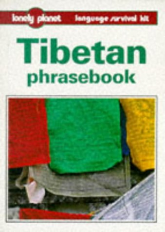 Lonely Planet Tibetan Phrasebook (Lonely Planet Phrasebook)