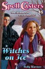 Witches on Ice (Spell Casters)