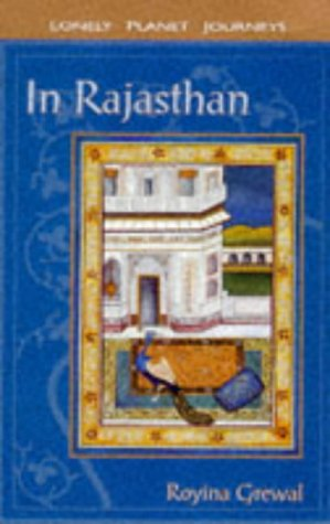 In Rajasthan (Lonely Planet Journeys)