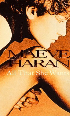 All That She Wants by Maeve Haran