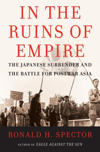 In the Ruins of Empire by Ronald H. Spector
