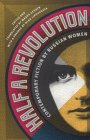 Half a Revolution: Contemporary Fiction by Russian Women