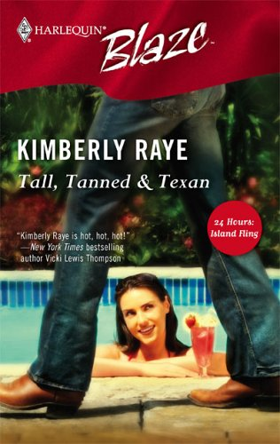 Tall, Tanned & Texan (Harlequin Blaze #233)