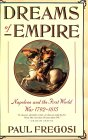 Dreams of Empire: Napoleon and the First World War, 1792-1814