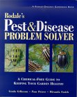 Rodale's Pest & Disease Problem Solver: A Chemical-Free Guide to Keeping Your Garden Healthy