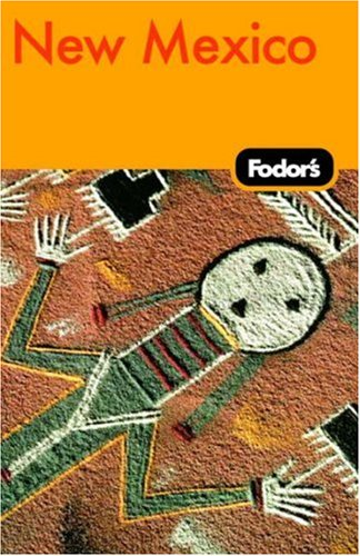 Fodor's New Mexico, 6th Edition by Fodor's Travel Publications...