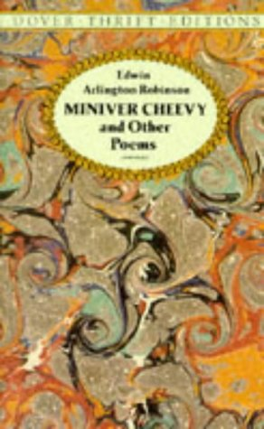 "miniver cheevy by edwin a. robinson essay Richard cory edwin arlington robinson, miniver cheevy  ""miniver cheevy"" write a 500-750 word essay on one of the following topics."